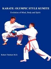 Karate: Olympic Style Kumite (Paperback or Softback)