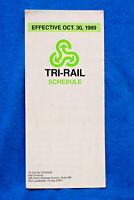 Tri-Rail Schedule - 10/30/89 - Fort Lauderdale, Florida