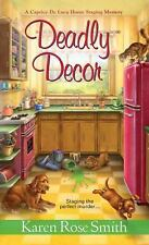 Deadly Decor by Karen Rose Smith (2014, Paperback)