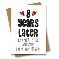 8th Anniversary Card - 8 Years Later Still Awesome - Him Her Wedding Eighth