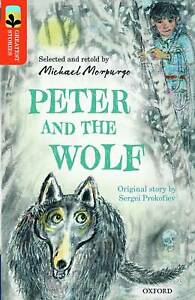 Oxford Reading Tree TreeTops Greatest Stories: Oxford Level 13: Peter and the...