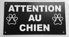 plaque, pancarte  ATTENTION AU CHIEN signalétique