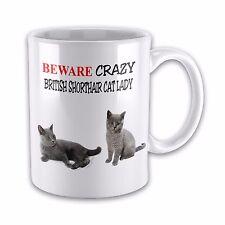 Beware Crazy BRITISH SHORTHAIR CAT LADY Funny Novelty Gift Mug