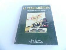 LIVRE LE TRANSSIBERIEN L'EXTREME ORIENT EXPRESS DES CARS /  CARACALLA