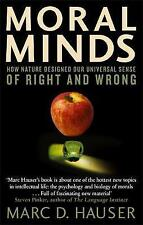 Moral Minds: How Nature Designed Our Universal Sense of Right and Wrong by Marc