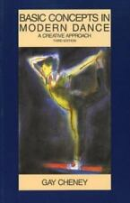 Basic Concepts in Modern Dance: A Creative Approach [Dance Horizons Book]