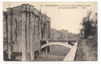 vincennes ,le fort , les fossés et porte de sortie sur le quartier d'artillerie