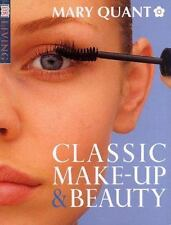 Classic Makeup and Beauty (DK Living) by Quant, Mary, Good Book