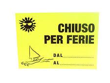 CARTELLO - CHIUSO PER FERIE - GIALLO FLUO - 23x33cm - NON PLASTIFICATO