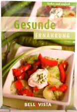GESUNDE ERNÄHRUNG + Kochbuch + Ratgeber mit raffinierten Rezepten (51-36)