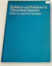 Problems and Solutions in Theoretical Statistics by David R. Cox & D.V. Hinkley