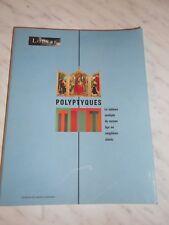 Le Louvre - Polyptyques, le tableau multiple du Moyen-Âge au XXe siècle. 1990