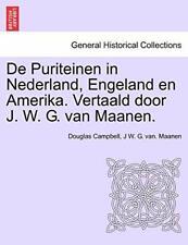 De Puriteinen in Nederland, Engeland en Amerika, Campbell, Douglas,,
