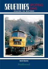 Seventies Spotting Days Chasing the Westerns NEW LTD ED Strathwood Railway Book