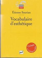 Vocabulaire d'esthétique par Étienne Souriau (Paperback 2006)