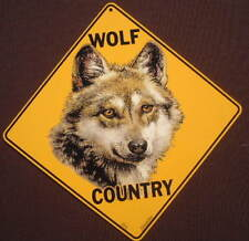Wolf Country Sign 16 1/2 by 16 1/2 New decor wolves signs wildlife animals art