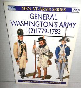 BOOK OSPREY Men-at-Arms MAA # 290 General Washington's Army (2) 1779-1783 op