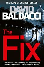 The Fix (Amos Decker series) By David Baldacci. 9781447277446