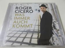 41993 - ROGER CICERO - WAS IMMER AUCH KOMMT - CD ALBUM (5054196054625) - NEU!