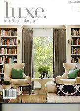LUXE Interior & Design Magazine Winter 2013, Vol 11, Issue 1