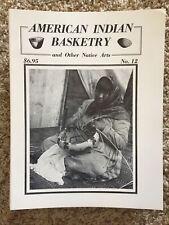 American Indian Basketry Magazine, Vol 3 #4 1983 Portland, Or Washoe Basketry