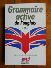 Grammaire active de l'Anglais. M.Delmas