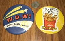 2 VINTAGE 1981 MCDONALDS FRENCH FRIES & WAR ON WASTE PIN BUTTONS LOT