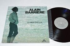 ALAIN BARRIERE Le Mer Est La... LP 1983 Celtina Records Canada CELT-6801 VG+ Là