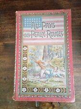 """""""Au Pays des Peaux-Rouges"""" P.Victor Baudot, S.J. Exemplaire de 1911, bon état!"""