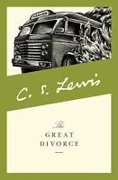 The Great Divorce by Lewis, C. S.