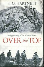 Over the Top: A Digger's Story of the Western Front by H.G. Hartnett 1st ed.
