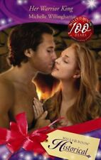Her Warrior King (Mills & Boon Historical)-Michelle Willingham