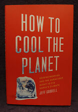 2 Book Set on Global Warming: Challenge of G W and How to Cool The Planet