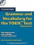 Cambridge Grammar and Vocabulary for the TOEIC Test with Answers : Self-Study...