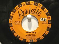 Buddy Knox  Roulette 4002 Party Doll b/w My Baby's Gone  Rare Orange Wheel Label