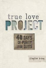 40 Days of Purity for Guys by Clayton King (2014, Hardcover)