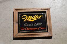 Miller High Life The Champagne of Beers Wooden Framed Vintage Sign