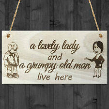 A Lovely Lady And A Grumpy Old Man Live Here Novelty Wooden Plaque Gift Sign