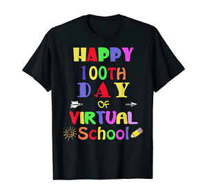 Happy 100th Day Of Virtual School Students And Teachers T-Shirt