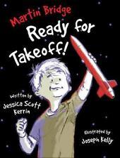 Martin Bridge: Ready for Takeoff! Kerrin, Jessica Scott Paperback