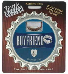 Boyfriend Bottle Buster 3-1 Bottle Opener Coaster Fridge Magnet Valentine's Day