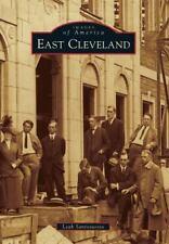 East Cleveland [Images of America] [OH] [Arcadia Publishing] Paperback