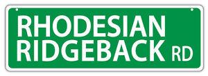 Plastic Street Signs: RHODESIAN RIDGEBACK ROAD   Dogs, Gifts