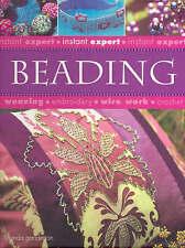 Beading (Instant Expert) By Lucinda Ganderton Hardcover 2005 1741248116