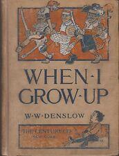 RARE 1909 HC First Edition When I Grow Up Fantastic W W Denslow Wizard OZ Baum