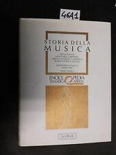 ENCICLOPEDIA TEMATICA Storia della musica (46 A 1)