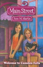 Main Street #1: Welcome to Camden Falls by Ann M Martin, Ann M. Martin