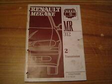 MANUEL DE REPARATION RENAULT MEGANE TRANSMISSION M.R. 312 REVUE TECHNIQUE