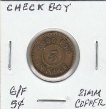 *(P)  Token - Check Boy - G/F 5 Cents - 21 MM Copper