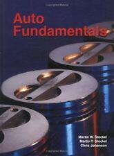 Auto Fundamentals (Text) by Martin T. Stockel, Chris Johanson